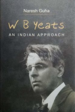 W B Yeats An Indian Approach