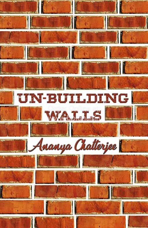 Un-Building Walls