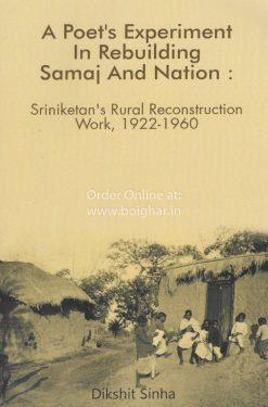 A Poet's Experiment in Rebuilding Samaj & Nation (Paper Back)