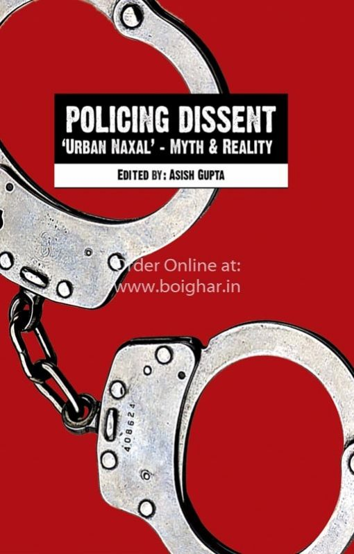 Policing Dissent