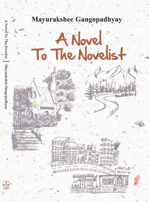 A Novel To The Novelist