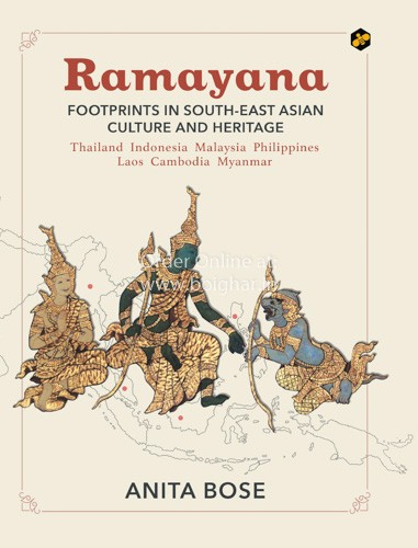 Ramayana-Footprints in South-East Asian Culture and Heritage