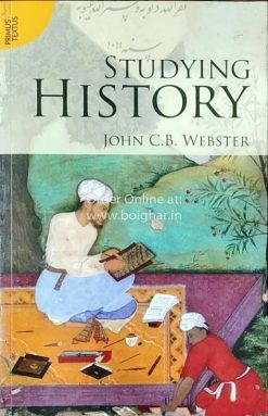 Studying History [John C.B. Webster]