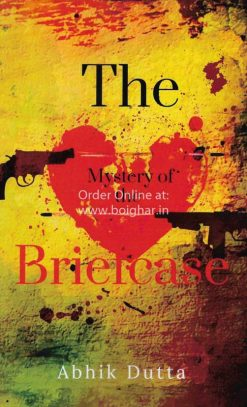 The Mystery of the Briefcase [Abhik Dutta]