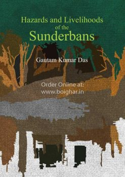 Hazards of Livelihoods of the Sundarbans [Gautam Kumar Das]