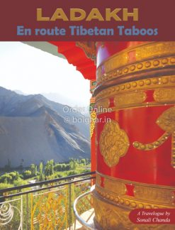 Ladakh En Route Tibetan Taboos [Sonali Chanda]