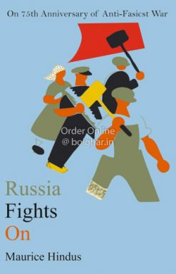 Russia Fights On [Maurice Hindus]