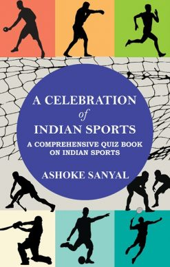 A Celebration of Indian Sports [Ashoke Sanyal]